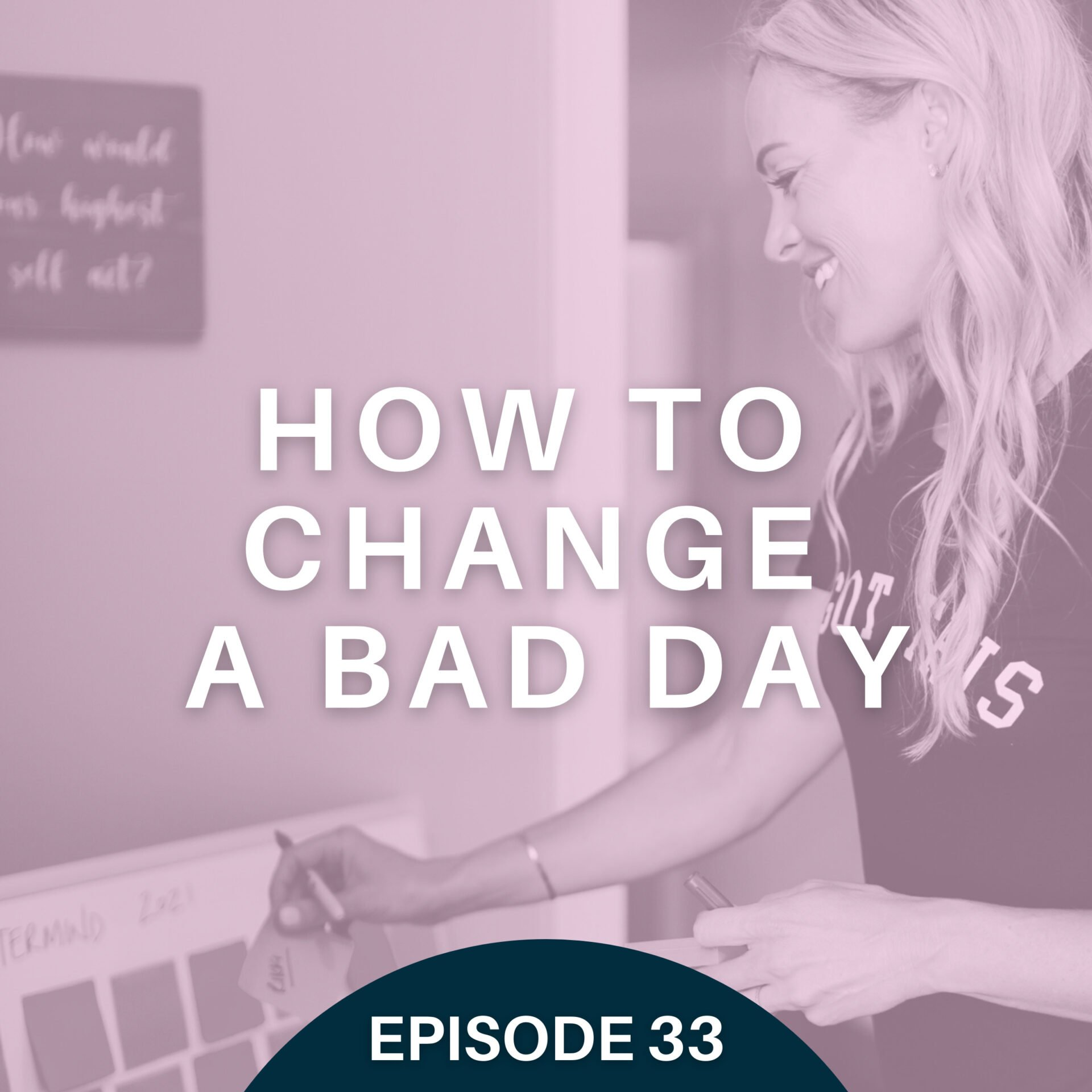 How to Get Out of a Bad Day