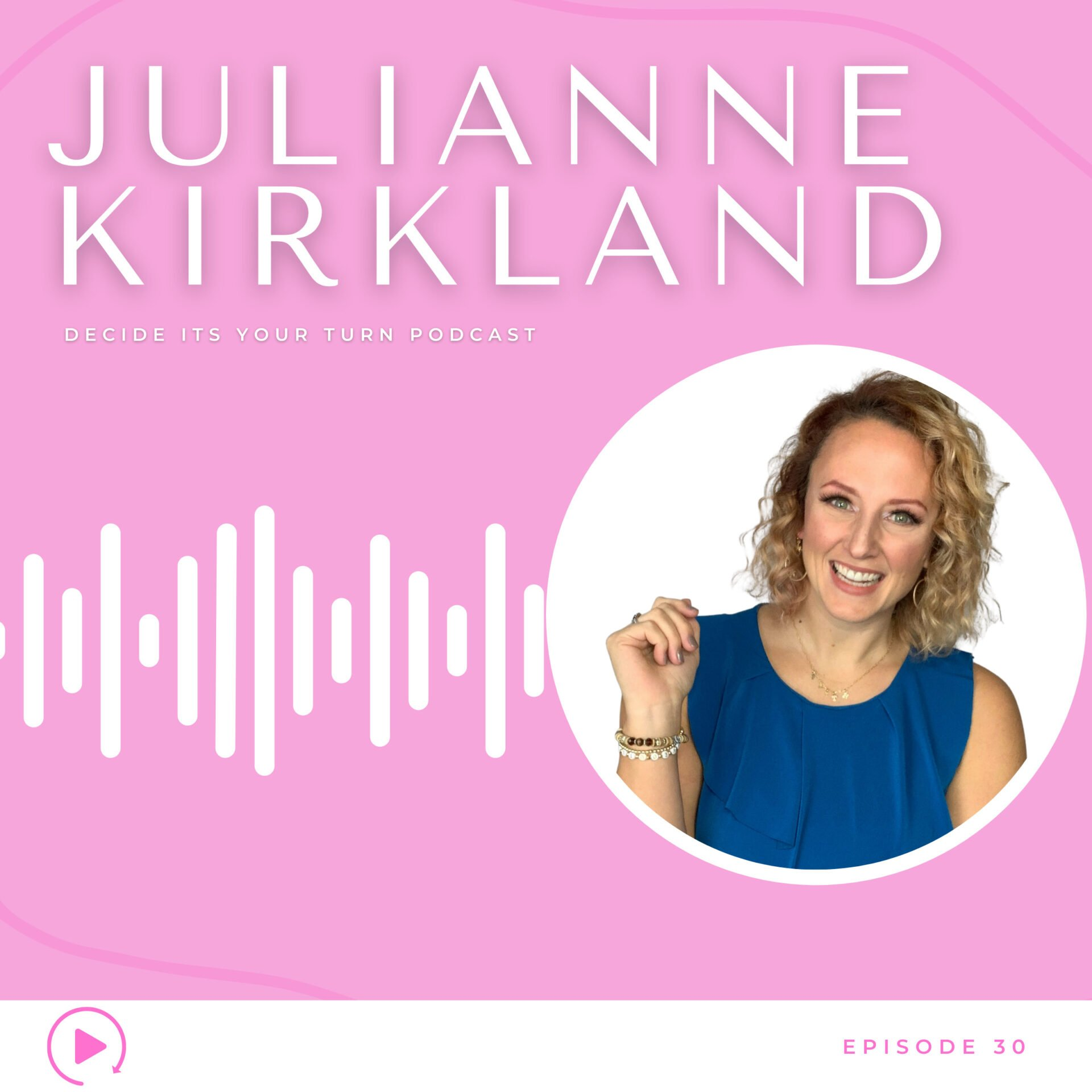 Overcoming Life's Obstacles with Julianne Kirkland