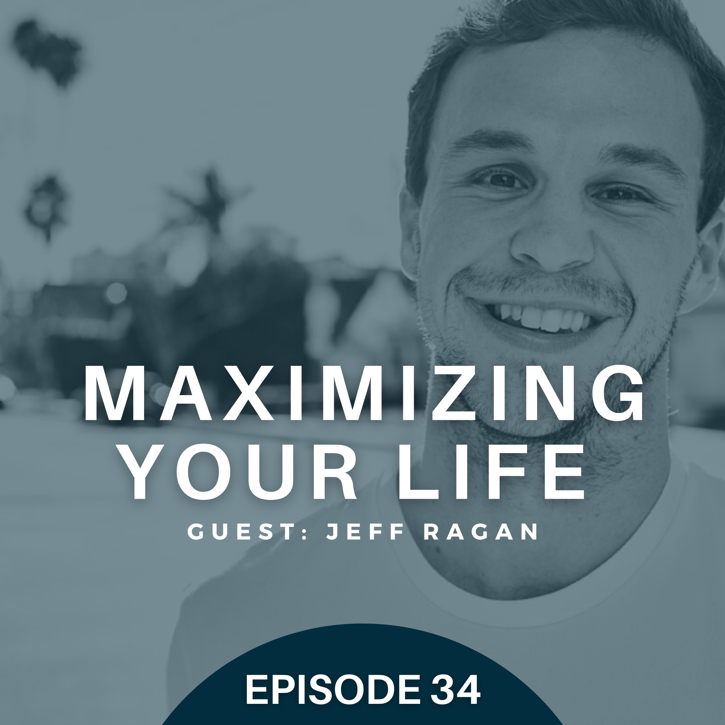 Changing Lives with Jeff Ragan